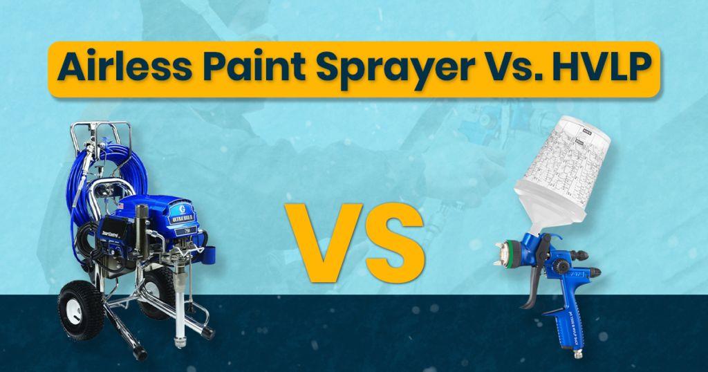 Airless-Paint-Sprayer-VS-HVLP-Paint-Sprayer